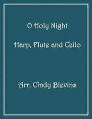 O Holy Night, arranged for Harp, Flute and (optional) Cello