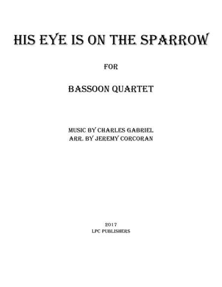 His Eye Is on the Sparrow for Bassoon Quartet