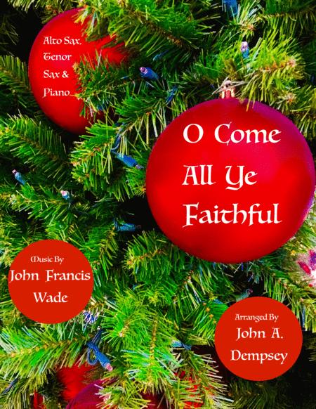 O Come All Ye Faithful (Trio for Alto Sax, Tenor Sax and Piano)
