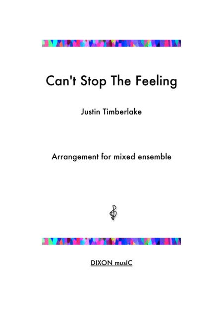 Can't Stop The Feeling  - Justin Timberlake - For mixed ensemble