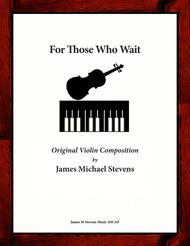 For Those Who Wait - Solo Violin & Piano
