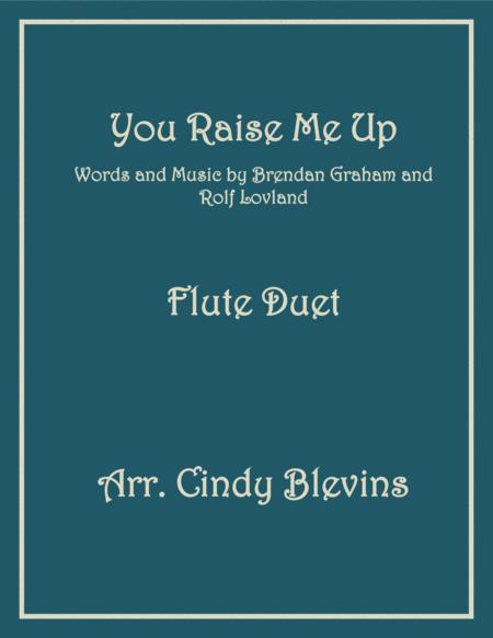 You Raise Me Up, arranged for Flute Duet