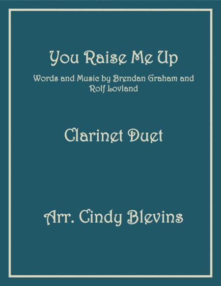 You Raise Me Up, arranged for Bb Clarinet Duet
