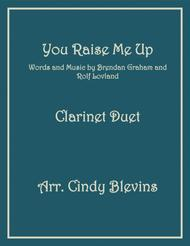 You Raise Me Up, for Clarinet Duet