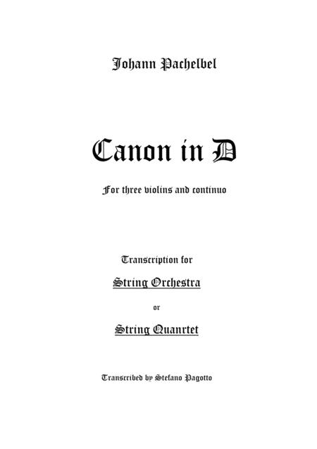 Canon in D - String Quartet or Orchestra version