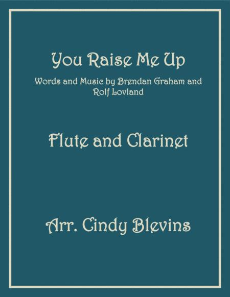 You Raise Me Up, arranged for Flute and Bb Clarinet