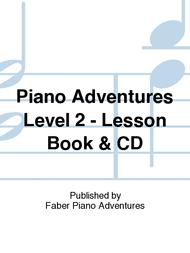 Piano Adventures Level 2 - Lesson Book & CD