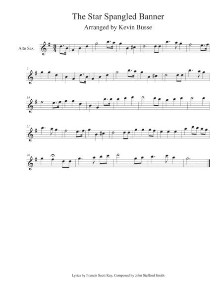 The Star Spangled Banner Alto Sax By Digital Sheet Music For Alto Sax Download Print S0 298229 From Kevin Busse Self Published At Sheet Music Plus
