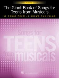The Giant Book of Songs for Teens from Musicals - Young Women's Edition
