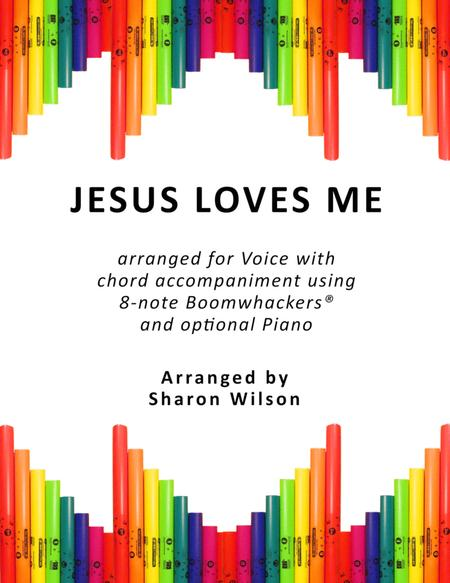 Jesus Loves Me (for Voice and 8-note Boomwhackers®)