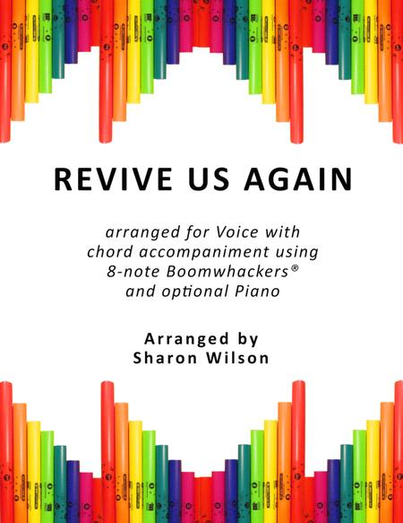 Download Revive Us Again For Voice And 8 Note Boomwhackers Sheet
