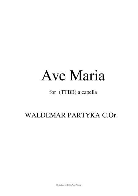 Ave Maria - TTBB,  a capella