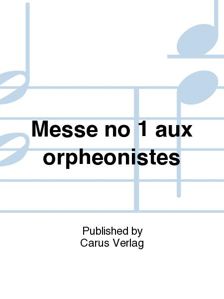 Messe aux Orpheonistes