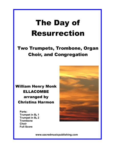 The Day of Resurrection, ELLACOMBE -  Two Trumpets, Trombone, Congregation, and Organ