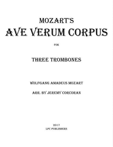 Ave Verum Corpus for Three Trombones
