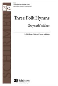 Three Folk Hymns (Complete Piano/Choral Score)