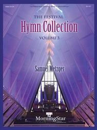 The Festival Hymn Collection, Volume 3