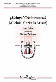 Alleluia! Christ Is Arisen/ !Aleluya! Cristo resucito