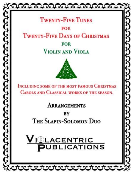 Twenty-Five Tunes for Twenty-Five Days of Christmas (for violin and viola)
