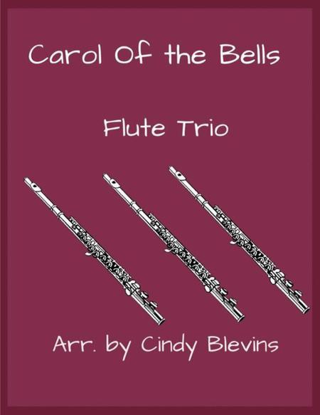Carol of the Bells, arranged for Flute Trio