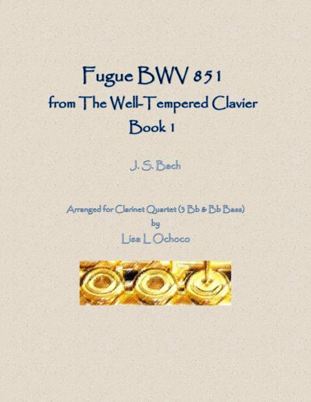 Fugue BWV 851 from the Well-Tempered Clavier, Book 1 for Clarinet Quartet (3 Bb & Bb bass)