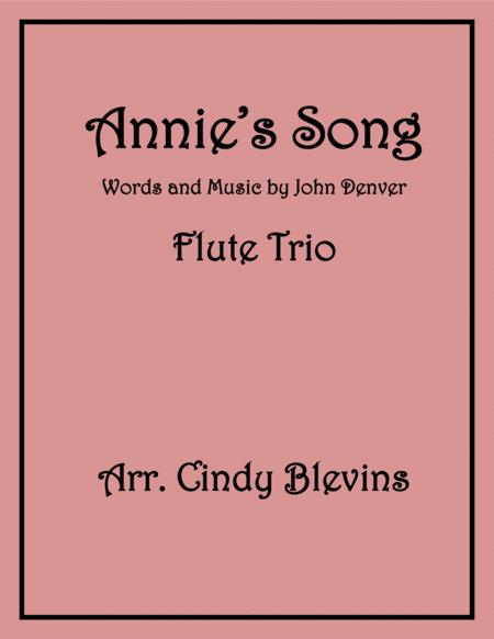 Annie's Song, arranged for Flute Trio
