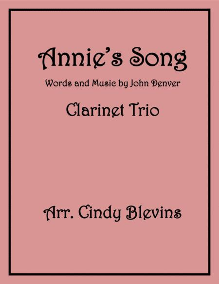 Annie's Song, arranged for Bb Clarinet Trio