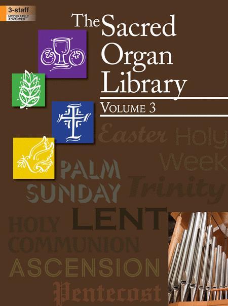 The Sacred Organ Library, Vol. 3