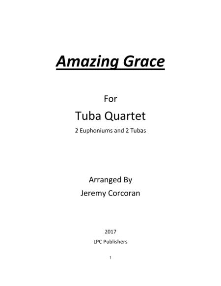 Amazing Grace for Tuba Quartet
