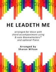 He Leadeth Me (for Voice and 8-note Boomwhackers®)