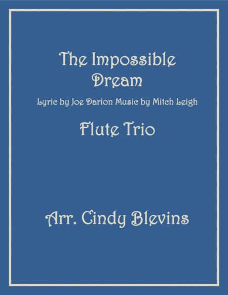 The Impossible Dream, arranged for Flute Trio