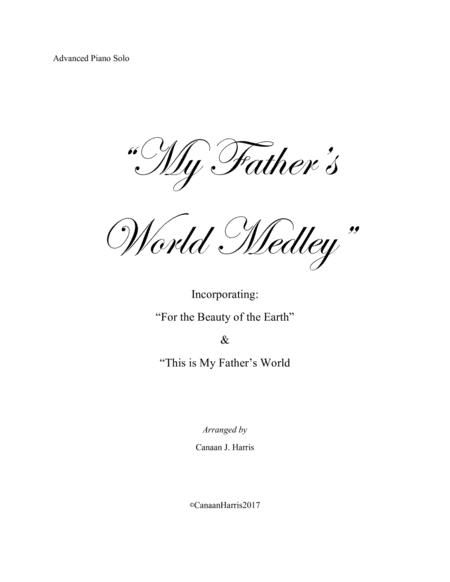 My Father's World Medley