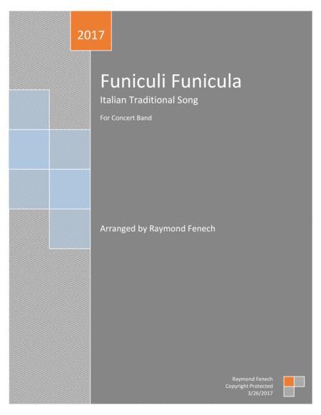 Funiculi Funicula - for Pep Band; Concert Band; Basketball Band; Jazz Combo