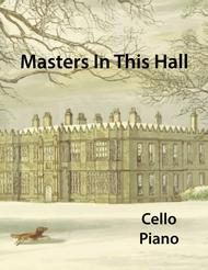 Masters In This Hall for Cello and Piano
