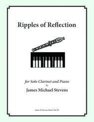 Ripples of Reflection - Clarinet and Piano