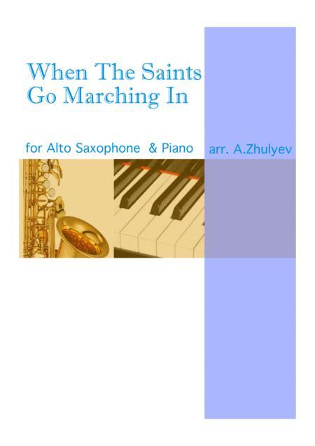 When The Saints Go Marching In , for Piano and Alto saxophone