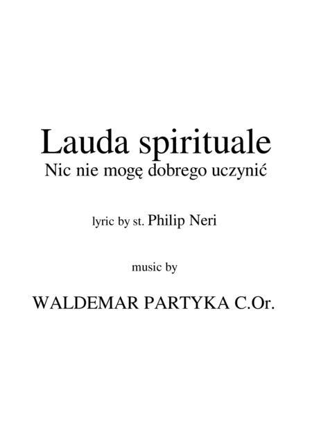 Lauda spirituale - Nic niemogę dobrego uczynić