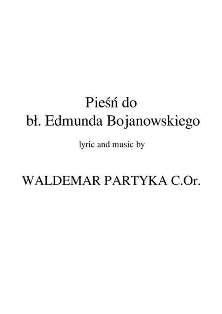 Pieśń do bł. Edmunda Bojanowskiego