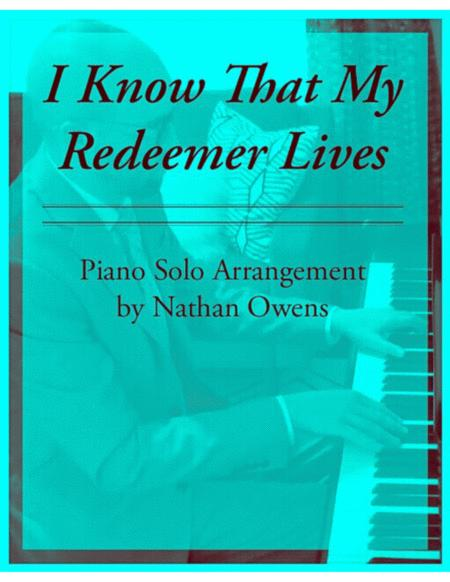 I Know That My Redeemer Lives- Piano Solo