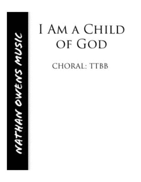 I Am a Child of God - TTBB barbershop
