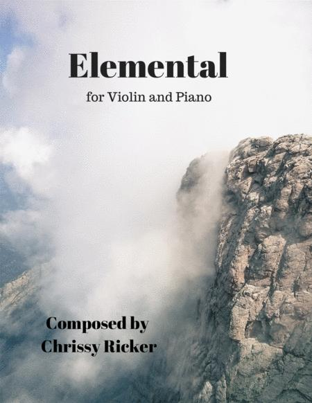 Elemental: A Contemporary Piece for Violin and Piano