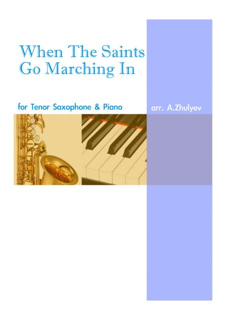 When The Saints Go Marching In, for Tenor Saxophone and Piano