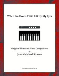When I'm Down I Will Lift Up My Eyes - Flute & Piano