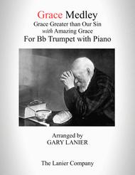 GRACE MEDLEY (for Bb Trumpet with Piano - Instrument Part included)