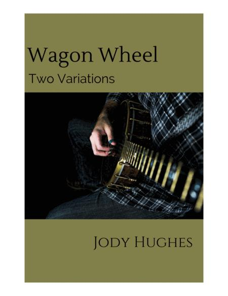 Wagon Wheel for 5-string Banjo (Two Variations)