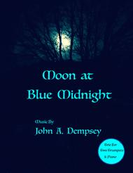 Moon at Blue Midnight (Trio for Two Trumpets and Piano)