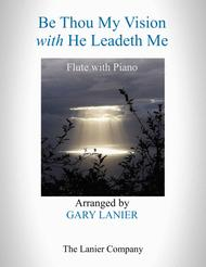 BE THOU MY VISION with HE LEADETH ME (Flute with Piano - Instrument Part included)