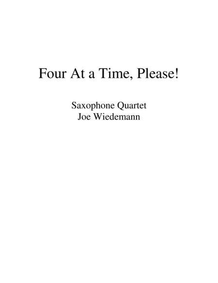 Four at a Time, Please! - Sax Quartet
