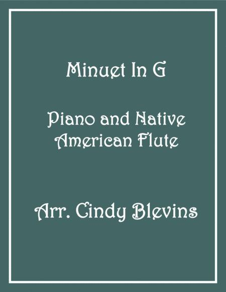 Minuet in G, arranged for Piano and Native American Flute