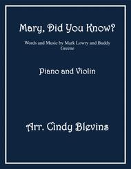 Mary, Did You Know? arranged for Piano and Violin